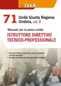 71 Unità Giunta Regionale Umbria, cat. D - Istruttore direttivo tecnico - professionale - Librerie.coop