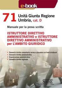 71 Unità Giunta Regionale Umbria, cat. D - Istruttore direttivo amministrativo e Istruttore direttivo amministrativo per l'ambit - Librerie.coop