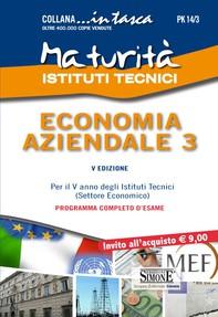 Maturità Istituti Tecnici - Economia Aziendale 3 - Librerie.coop