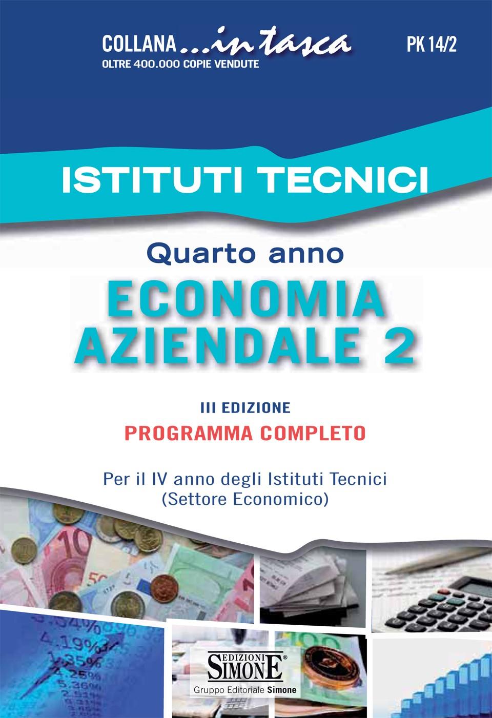 Istituti tecnici quarto anno economia aziendale 2 for Istituti tecnici