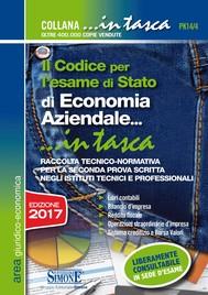 Il Codice per l'esame di Stato di Economia Aziendale...in tasca - copertina
