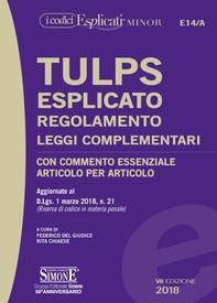 TULPS Esplicato Regolamento Leggi complementari (Editio minor) - Librerie.coop