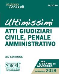 Ultimissimi Atti Giudiziari di Diritto Civile, Penale e Amministrativo - Librerie.coop