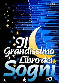Il Grandissimo Libro dei Sogni - Librerie.coop