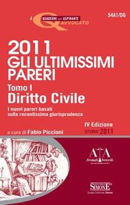 2011 Gli ultimissimi pareri - Tomo I Diritto Civile - copertina