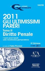 2011 Gli ultimissimi pareri - Tomo II Diritto Penale - copertina