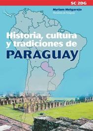 Historia, cultura y tradiciones de Paraguay - copertina
