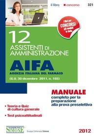 12 Assistenti di Amministrazione AIFA (Agenzia Italiana del Farmaco) - Librerie.coop