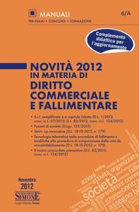 Novità 2012 in materia di Diritto Commerciale e Fallimentare - Librerie.coop