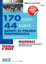 170 Allievi 44 Allieve Agenti di Polizia Penitenziaria - Teoria e Quiz - copertina