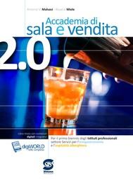 Accademia di sala e vendita 2.0 + Il piccolo Dizionario della Ristorazione - copertina