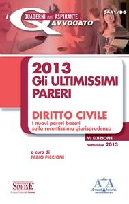2013 Gli ultimissimi pareri Diritto Civile - copertina
