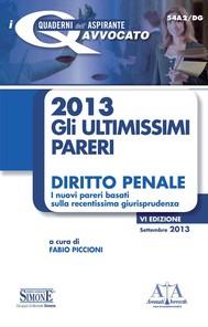 2013 Gli ultimissimi pareri Diritto Penale - copertina