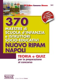 370 Maestre scuola infanzia e istruttori socio-educativi - Nuovo RIPAM Napoli - copertina