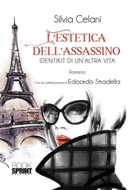 L'estetica dell'assassino - Librerie.coop