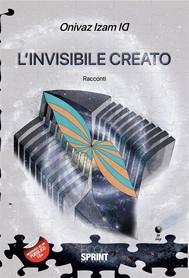 L'invisibile creato - copertina
