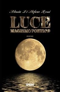 Luce - Magismo poetico - Librerie.coop