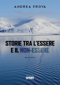 Storie tra l'essere e il non-essere - Librerie.coop