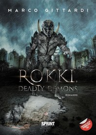 Rokki, Deadly Demons - Librerie.coop