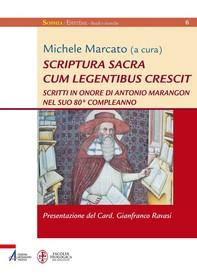 Scriptura sacra cum legentibus crescit - Librerie.coop
