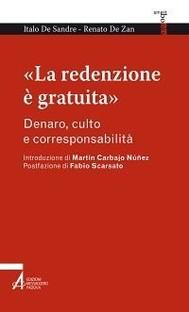 «La redenzione è gratuita». Denaro, culto e corresponsabilità - copertina