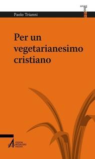 Per un vegetarianesimo cristiano - copertina