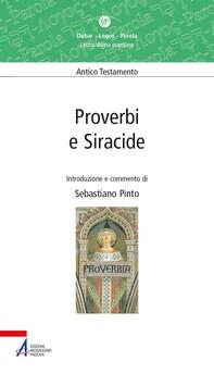 Proverbi e Siracide. Valida proposta di lectio divina dei libri sapienziali Proverbi e Siracide - Librerie.coop
