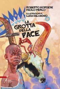 La grotta della pace - Librerie.coop
