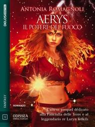 Aerys Il potere del fuoco - copertina