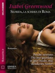 Silfrida, la schiava di Roma - copertina