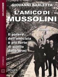 L'amico di Mussolini - copertina