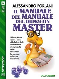 Il Manuale del Manuale del Dungeon Master - Librerie.coop