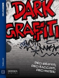 Dark Graffiti - Librerie.coop
