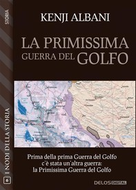 La primissima guerra del Golfo - Librerie.coop