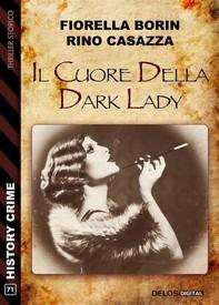 Il cuore della dark Lady - Librerie.coop