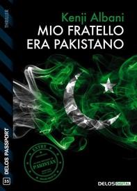 Mio fratello era pakistano - Librerie.coop