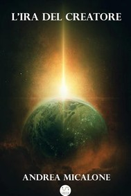 Il Tramonto Della Luna - Volume Quinto - L'ira del Creatore - copertina