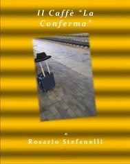 """Il Caffè """"La Conferma"""" - copertina"""