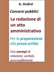 Concorsi pubblici - La redazione di un atto amministrativo - copertina