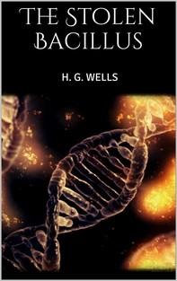 The Stolen Bacillus - Librerie.coop