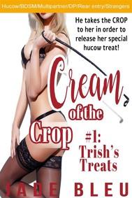 Cream of the Crop #1: Trish's Treats - copertina
