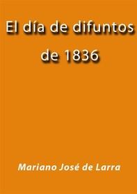 El día de difuntos de 1836 - Librerie.coop