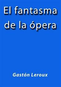 El fantasma de la opera - Librerie.coop