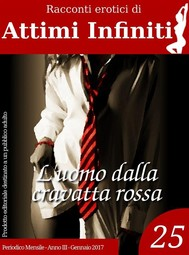 ATTIMI INFINITI n.25 - L'uomo dalla cravatta rossa - copertina