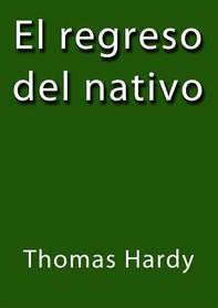 El regreso del nativo - Librerie.coop