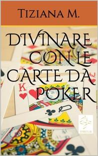 Divinare con le carte da Poker - Librerie.coop