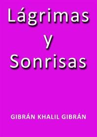 Lagrimas y sonrisas - Librerie.coop