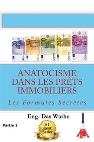 Anatocisme  dans les prêts immobiliers: Les Formules Secrètes (Partie 1) - copertina