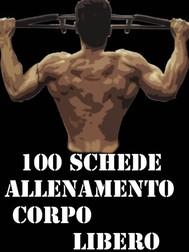 100 Schede Allenamento Corpo libero - copertina