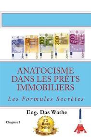 Anatocisme  dans les prêts immobiliers: Les Formules Secrètes (Chapitre 1) - copertina